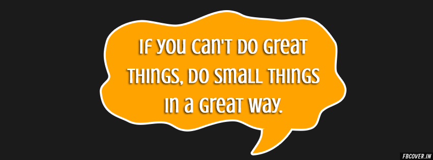 if you cant do great thing quotes, great quotes about life