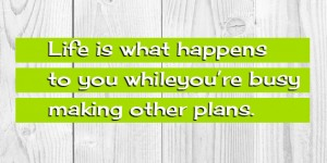 life is what happens fb covers