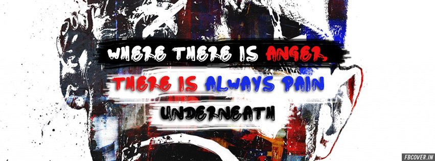 anger always creates pain fb covers