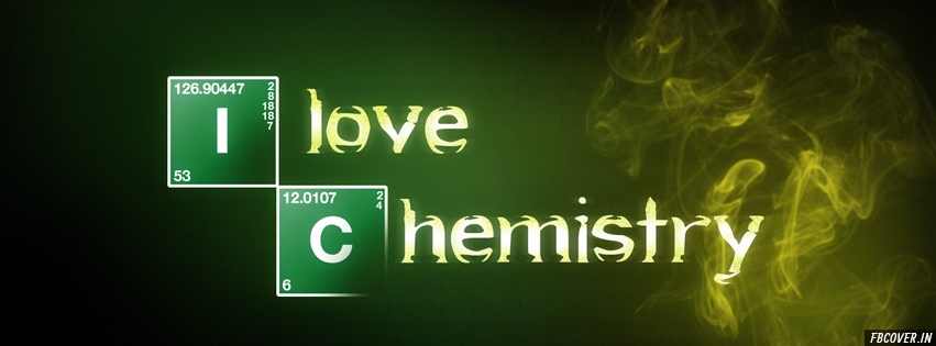 i love chemistry cover photos