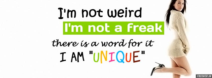 i am not weird fb covers