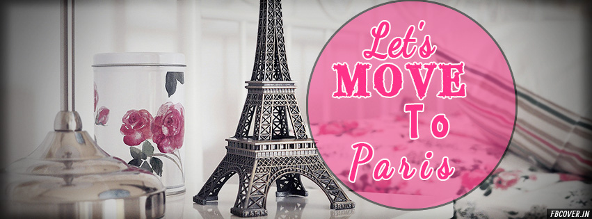 let's move to paris travel fb covers