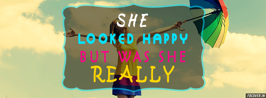 looked happy facebook covers