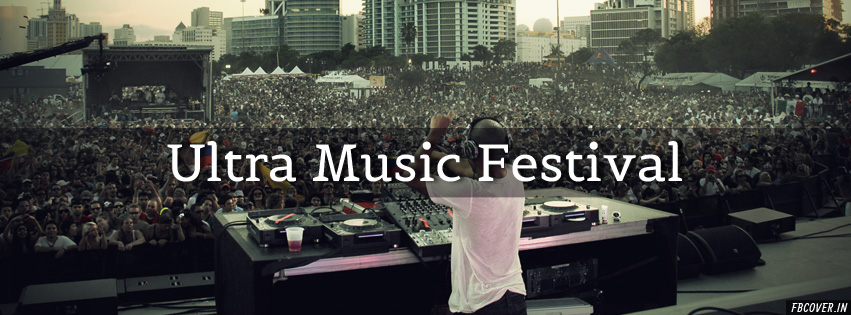ultra music festival fb cover photos