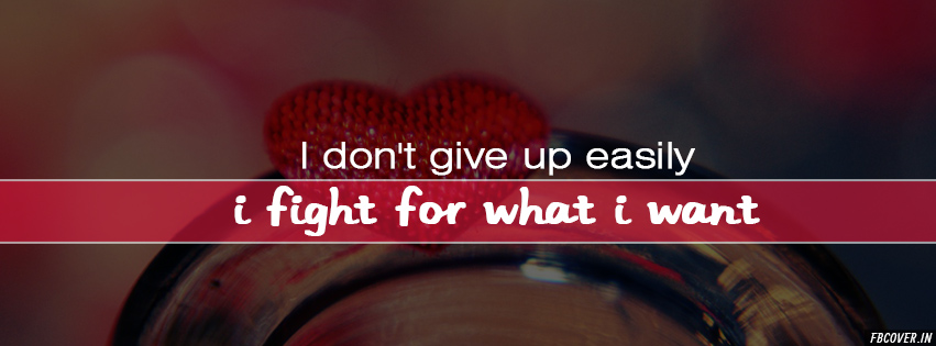 i don't give up easily quotes