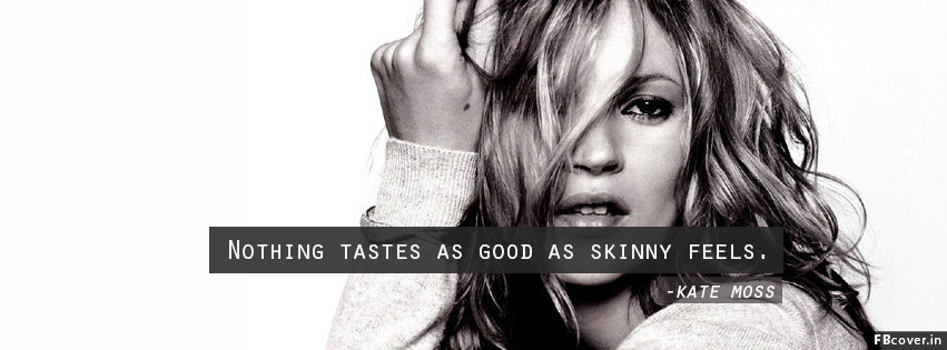 kate moss quotes facebook timeline covers photos