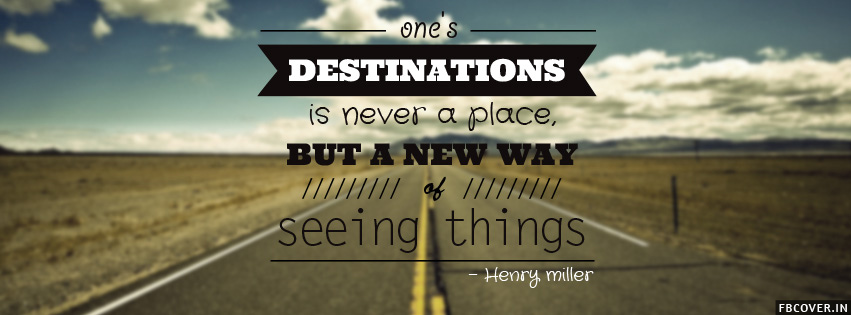henry miller destination quote facebook timeline covers