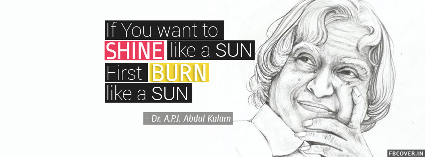 shine like a sun quotes abdul kalam best facebook covers