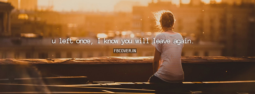 sad quotes about love breakup fb covers