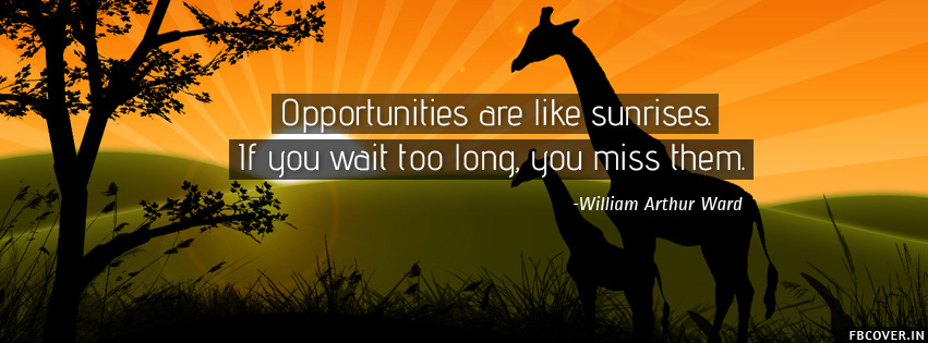 opportunities are like sunrise good morning quotes covers