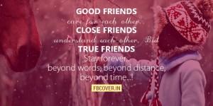 good friends close friends true friends quotes facebook covers