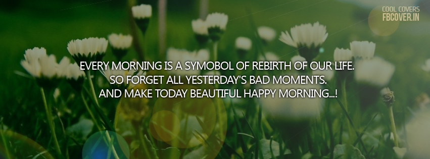 happy morning quotes facebook covers