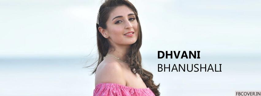 dhvani bhanushali fb cover