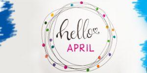 hello april month