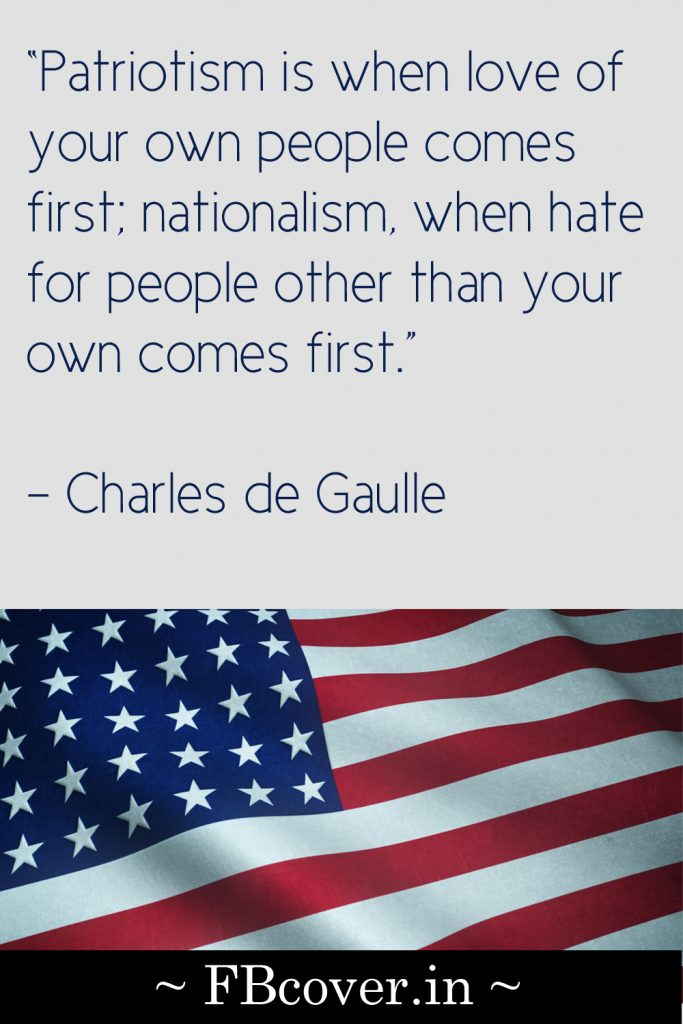 Patriotism is when love of your own people