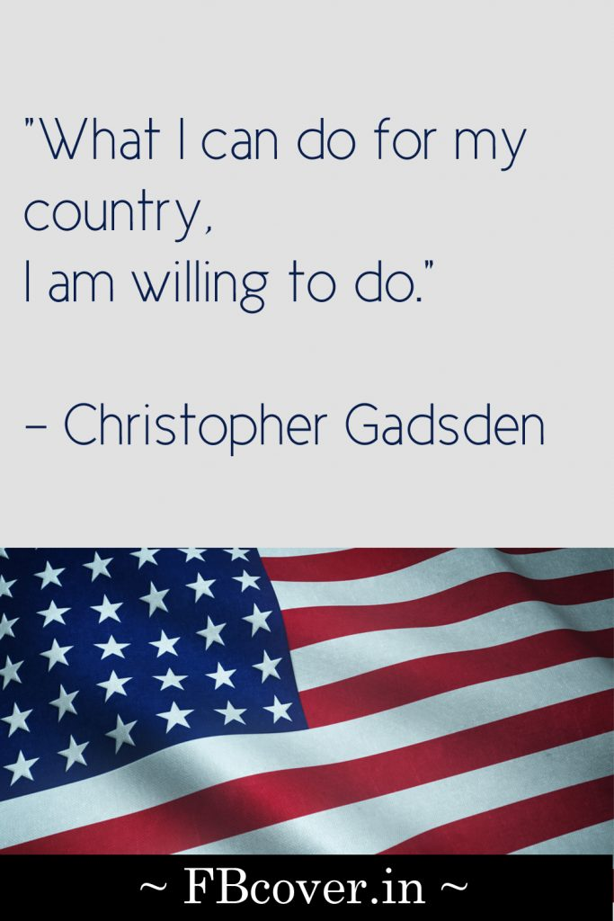 What I can do for my country, christopher gadsen quotes