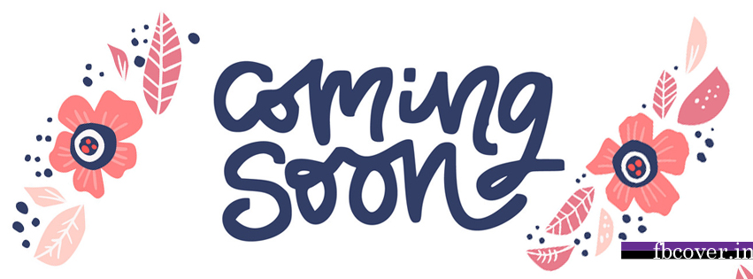 coming soon cover photo for facebook